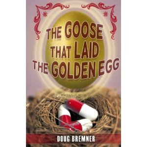 The Goose That Laid the Golden Egg